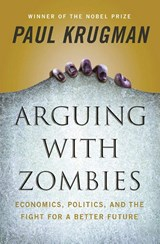 Arguing with zombies | Paul Krugman |