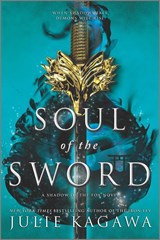 Soul of the sword | Julie Kagawa |