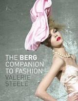 The Berg Companion to Fashion | Valerie Steele |