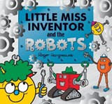 Little Miss Inventor and the Robots | Adam Hargreaves |