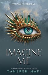 Imagine Me | Tahereh Mafi |