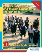 Primary Social Studies and Tourism Education for The Bahamas Book 1 new ed | Mike Morrissey |
