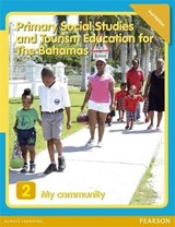 Primary Social Studies and Tourism Education for The Bahamas Book 2 new ed | Mike Morrissey |