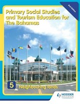 Primary Social Studies and Tourism Education for The Bahamas Book 5 new ed | Mike Morrissey |