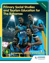 Primary Social Studies and Tourism Education for The Bahamas Book 6 new ed | Mike Morrissey |