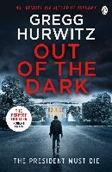 Out of the Dark | Gregg Hurwitz |