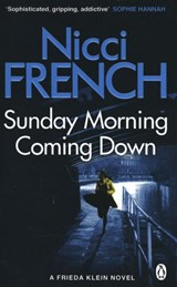 Sunday morning coming down | Nicci French | 9781405936552
