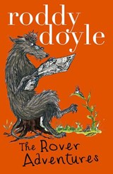Roddy Doyle Bind-up: The Giggler Treatment, Rover Saves Christmas, The Meanwhile Adventures   Roddy Doyle  