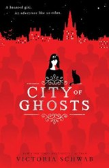 City of Ghosts | Victoria Schwab |