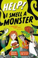 Help! I Smell a Monster | Justin Davies |