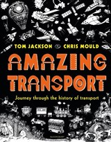 Amazing transport | Tom Jackson |