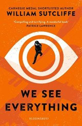 We see everything | Will Sutcliffe | 9781408890189
