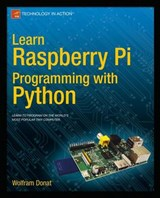 Learn Raspberry Pi Programming With Python | Wolfram Donat |