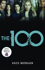 The 100 (01): the 100 | Kass Morgan |