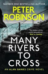 Many rivers to cross   Peter Robinson  