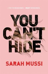 You Can't Hide | Sarah Mussi | 9781444917888