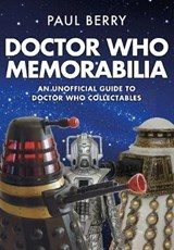 Doctor Who Memorabilia | Paul Berry | 9781445665528
