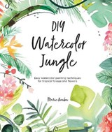 DIY Watercolor Jungle | Marie Boudon |