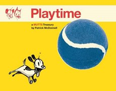 Mutts treasury (10): playtime