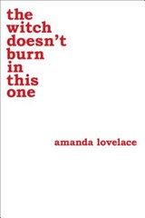 Witch doesn't burn in this one | Amanda ; Ladybookmad Lovelace | 9781449489427