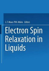 Electron Spin Relaxation in Liquids | L. T. Muus |