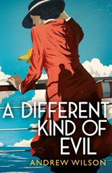 A Different Kind of Evil | Andrew Wilson | 9781471148262