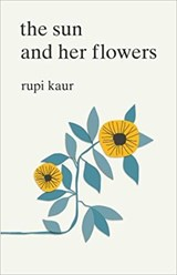 Sun and her flowers | Rupi Kaur | 9781471165825