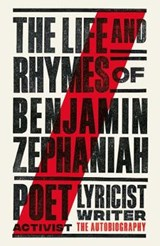 Life and Rhymes of Benjamin Zephaniah | Benjamin Zephaniah | 9781471168932