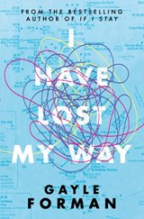 I Have Lost My Way | Gayle Forman | 9781471173721