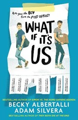 What if it's us | Adam Silvera & Becky Albertalli |
