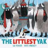 The Littlest Yak | Lu Fraser ; Kate Hindley |