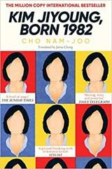 Kim jiyoung, born 1982 | Cho Nam-Joo ; Jamie Chang | 9781471184307