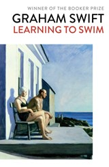 Learning to swim | Graham Swift |