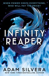 Infinity cycle (02): infinity reaper | Adam Silvera |