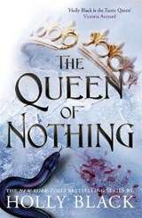 The Queen of Nothing (The Folk of the Air #3) | Holly Black |