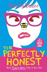 Gracie dart (02): to be perfectly honest | Jess Vallance |