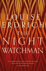 The Night Watchman | Louise Erdrich |