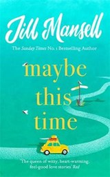 Maybe this time | Jill Mansell |