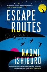Escape routes   Naomi Ishiguro  