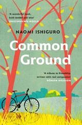 Common Ground   Naomi Ishiguro  