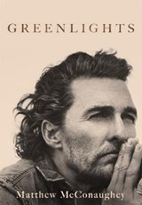 Greenlights | matthew mcconaughey |