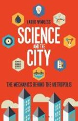 Science and the City | Laurie Winkless | 9781472913234