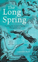 The Long Spring | Laurence Rose |
