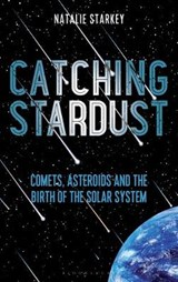 Catching Stardust | Natalie Starkey | 9781472955012