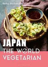 Japan: the world vegetarian | Reiko Hashimoto | 9781472972958