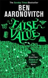 Rivers of london False value | Ben Aaronovitch |