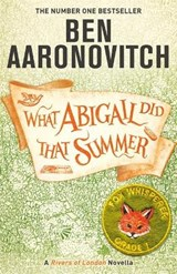 What Abigail Did That Summer | Ben Aaronovitch | 9781473224346