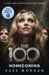 The 100 (03): homecoming | Kass Morgan |