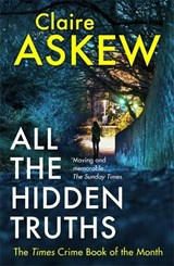 All the hidden truths | Claire Askew |