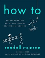 How to | Randall Munroe |